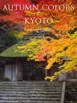 AUTUMN COLORS OF KYOTO. A SEASONAL PORTFOLIO