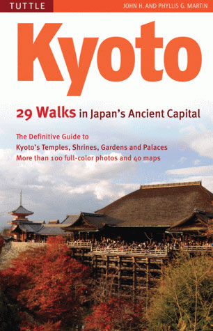 KYOTO. 29 WALKS IN JAPAN'S ANCIENT CAPITAL