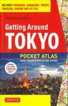 GETTING AROUND TOKYO -POCKET ATLAS