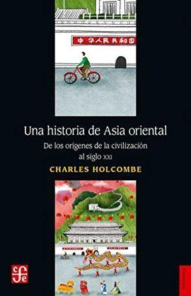 UNA HISTORIA DEL ASIA ORIENTAL