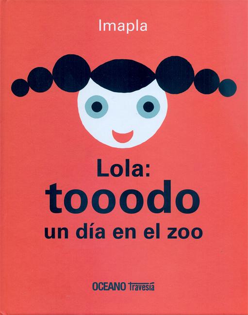 LOLA: TOOODO UN DIA EN EL ZOO