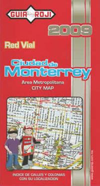 MONTERREY, CIUDAD DE (2009) RED VIAL -MAPA GUIA ROJI