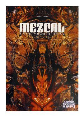 98. MEZCAL ARTE TRADICIONAL -REVISTA ARTES DE MEXICO