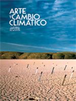 99. ARTE Y CAMBIO CLIMATICO -REVISTA ARTES DE MEXICO