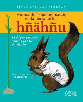 ANIMALITOS ENDEMONIADOS EN LA TIERRA DE LOS HÑAHÑU
