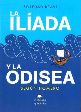 ILIADA Y LA ODISEA, LA