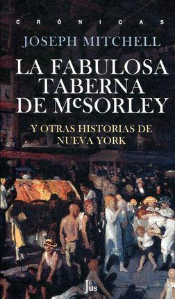 FABULOSA TABERNA DE MCSORLEY, LA