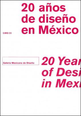20 AÑOS DE DISEÑO EN MEXICO