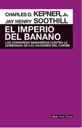 IMPERIO DEL BANANO, EL