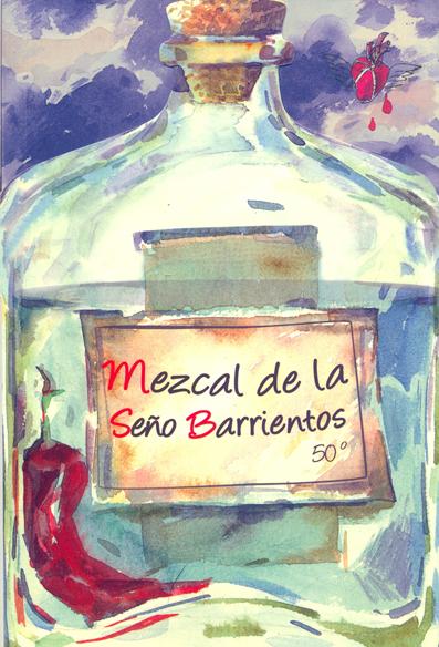 MEZCAL DE LA SEÑO BARRIENTOS