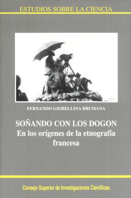 SOÑANDO CON LOS DOGON: EN LOS ORÍGENES DE LA ETNOLOGÍA FRANCESA
