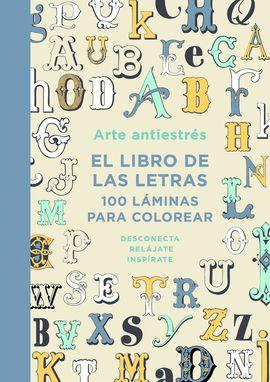 ARTE ANTIESTRES: EL LIBRO DE LAS LETRAS