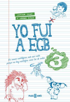 3. YO FUI A EGB 3