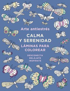 ARTE ANTIESTR�S: CALMA Y SERENIDAD. L�MINAS PARA COLOREAR