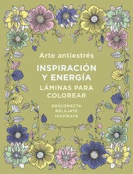 ARTE ANTIESTRÉS: INSPIRACIÓN Y ENERGÍA. LÁMINAS PARA COLOREAR