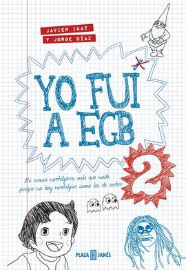 2. YO FUI A EGB