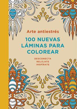 ARTE ANTIESTRES: 100 NUEVAS LAMINAS COLOR