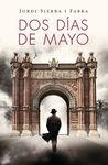 DOS DIAS DE MAYO