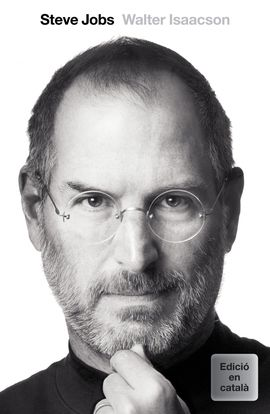 STEVE JOBS. LA BIOGRAFIA [CAT]