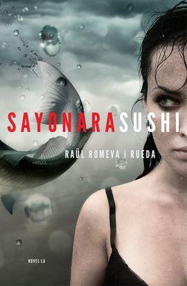 SAYONARA SUSHI [CAT]
