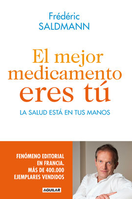 EL MEJOR MEDICAMENTO ERES TU
