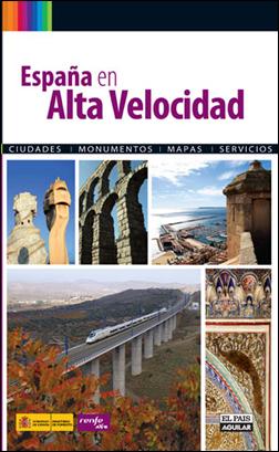 ESPAÑA EN ALTA VELOCIDAD