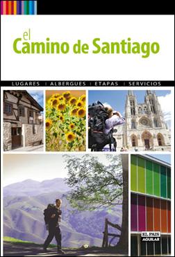 CAMINO DE SANTIAGO A PIE,EL