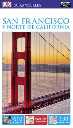 SAN FRANCISCO Y NORTE DE CALIFORNIA -GUIAS VISUALES