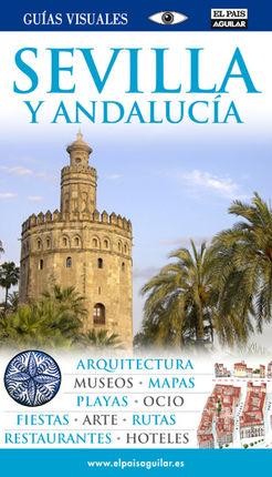 SEVILLA Y ANDALUCIA -GUIAS VISUALES
