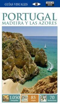 PORTUGAL MADEIRA Y LAS AZORES -GUIAS VISUALES