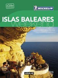 ISLAS BALEARES [CAS] -WEEKEND MICHELIN-AGUILAR (LA GUIA VERDE)
