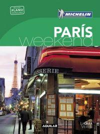PARIS [CAS] -WEEKEND MICHELIN-AGUILAR (LA GUIA VERDE)