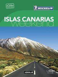 ISLAS CANARIAS [CAS] -WEEKEND MICHELIN-AGUILAR (LA GUIA VERDE)
