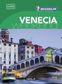 VENECIA [CAS] -WEEKEND MICHELIN-AGUILAR (LA GUIA VERDE)