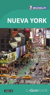 NUEVA YORK [CAS] -GUIA VERDE MICHELIN-AGUILAR