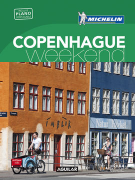 COPENHAGUE [CAS] -WEEKEND MICHELIN-AGUILAR (LA GUIA VERDE)