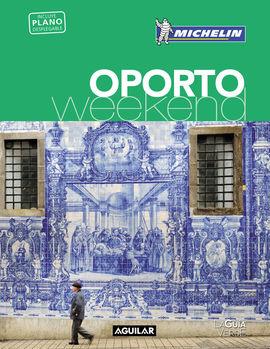 OPORTO [CAS] -WEEKEND MICHELIN-AGUILAR (LA GUIA VERDE)