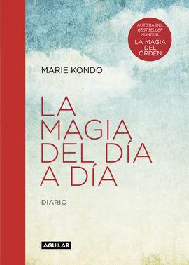 MAGIA DEL DÍA A DÍA, LA. DIARIO