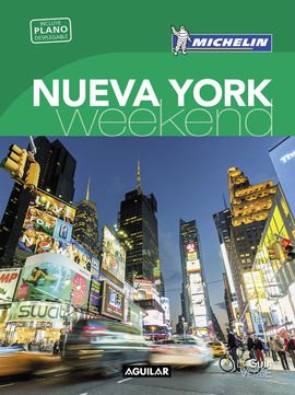 NUEVA YORK [CAS] -WEEKEND MICHELIN-AGUILAR (LA GUIA VERDE)
