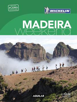 MADEIRA [CAS] -WEEKEND MICHELIN-AGUILAR (LA GUIA VERDE)