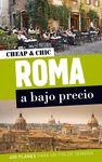 ROMA -CHEAP & CHIC