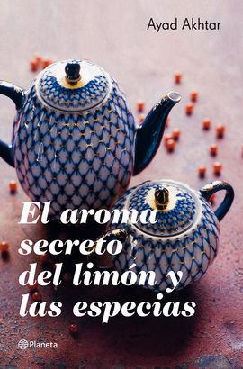 AROMA SECRETO DEL LIMON Y LAS ESPECIAS, EL