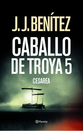 CESAREA. CABALLO DE TROYA 5