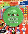 CHINA. GRANDES SECRETOS PARA PEQUEÑOS VIAJEROS -MI PRIMERA LONELY PLANET