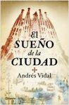 SUEÑO DE LA CIUDAD, EL [BOLSILLO]