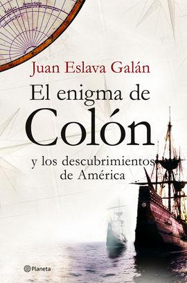 ENIGMA DE COLON Y LOS DESCUBRIMIENTOS DE AMERICA, EL