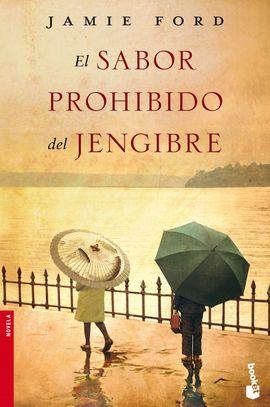 SABOR PROHIBIDO DEL JENGIBRE, EL [BOLSILLO]