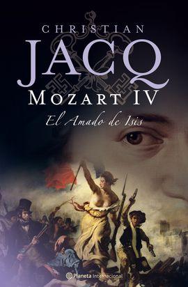 MOZART IV. EL AMADO DE ISIS