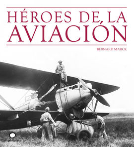 HÉROES DE LA AVIACION