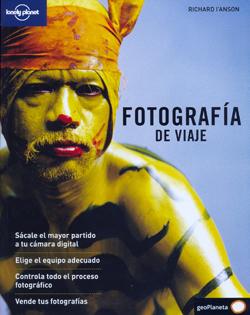 FOTOGRAFIA DE VIAJE -GEOPLANETA -LONELY PLANET